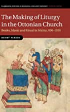 The Making of Liturgy in the Ottonian…