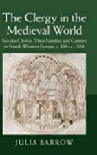 The Clergy in the Medieval World: Secular…