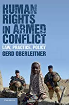 Human Rights in Armed Conflict: Law,…