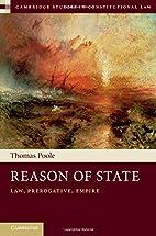 Reason of State: Law, Prerogative and Empire…