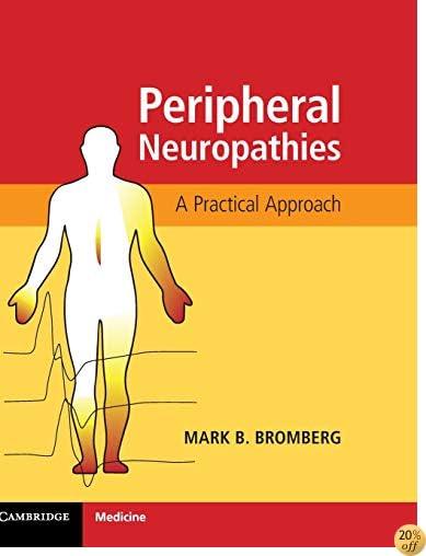 Peripheral Neuropathies: A Practical Approach