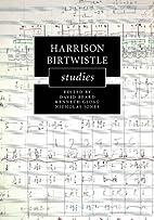 Harrison Birtwistle studies by David Beard