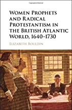 Women Prophets and Radical Protestantism in…