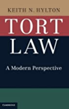 Tort Law: A Modern Perspective by Keith N.…