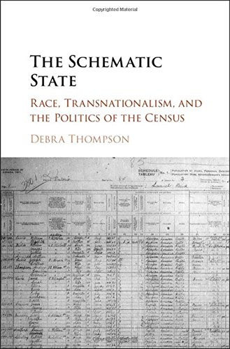the-schematic-state-race-transnationalism-and-the-politics-of-the-census