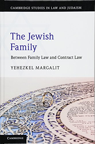the-jewish-family-between-family-law-and-contract-law-cambridge-studies-in-law-and-judaism