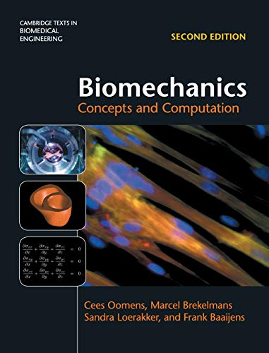 biomechanics-concepts-and-computation-cambridge-texts-in-biomedical-engineering
