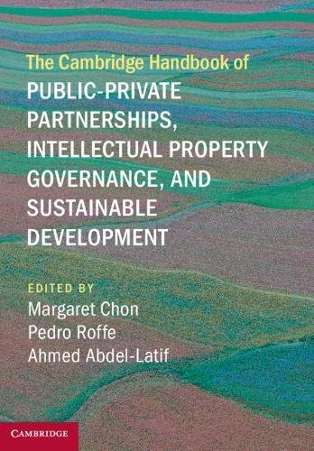 the-cambridge-handbook-of-public-private-partnerships-intellectual-property-governance-and-sustainable-development