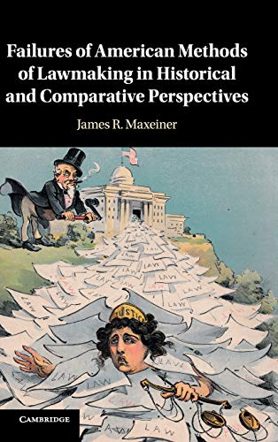 failures-of-american-methods-of-lawmaking-in-historical-and-comparative-perspectives