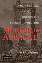Murder in Aubagne: Lynching, Law, and…