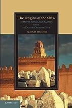 The Origins of the Shī'a: Identity,…