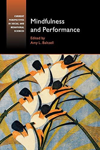 mindfulness-and-performance-current-perspectives-in-social-and-behavioral-sciences