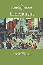 The Cambridge Companion to Liberalism…