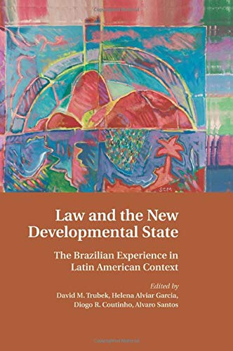 law-and-the-new-developmental-state-the-brazilian-experience-in-latin-american-context