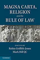 Magna Carta, Religion and the Rule of Law by…