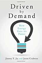 Driven by Demand: How Energy Gets its Power…