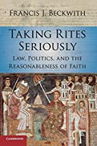 Taking Rites Seriously: Law, Politics, and…