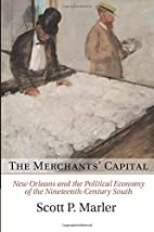 The Merchants' Capital: New Orleans and the…
