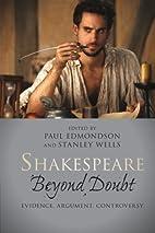 Shakespeare Beyond Doubt: Evidence,…