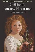 Children's Fantasy Literature: An…
