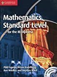 Fannon, Paul: Mathematics for the IB Diploma Standard Level with CD-ROM