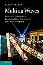 Making Waves: Democratic Contention in…