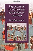 Disability in the Arab Ottoman world,…