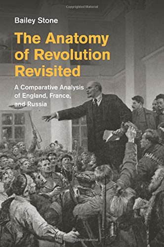 the-anatomy-of-revolution-revisited-a-comparative-analysis-of-england-france-and-russia