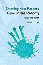 Creating New Markets in the Digital Economy:…