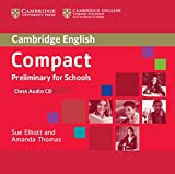 Elliott, Sue: Compact Preliminary for Schools Class Audio CD