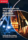 Fannon, Paul: Mathematics Higher Level for the IB Diploma Option Topic 9 Calculus