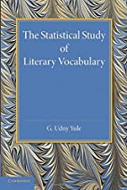The Statistical Study of Literary Vocabulary…