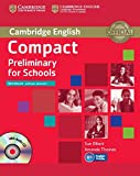 Elliott, Sue: Compact Preliminary for Schools Workbook without Answers with Audio CD