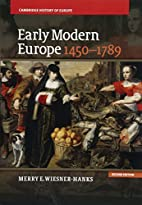 Early Modern Europe, 1450-1789 (Cambridge…