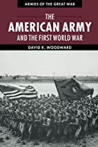 The American Army and the First World War…