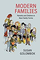 Modern Families: Parents and Children in New…