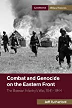 Combat and Genocide on the Eastern Front:…