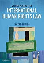 International Human Rights Law: Cases,…