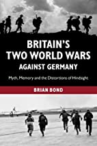 Britain's Two World Wars against…