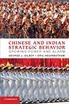 Chinese and Indian Strategic Behavior:…