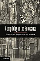 Complicity in the Holocaust: Churches and…