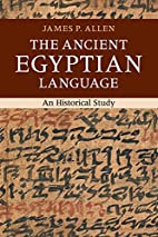 The Ancient Egyptian Language: An Historical…