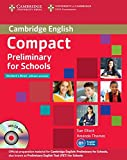 Elliott, Sue: Compact Preliminary for Schools Student's Pack (Student's Book without Answers with CD-ROM, Workbook without Answers with Audio CD)