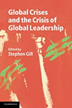Global Crises and the Crisis of Global…