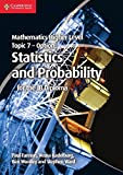 Fannon, Paul: Mathematics Higher Level for the IB Diploma Option Topic 7 Statistics and Probability
