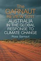 The Garnaut review 2011 Australia in the…