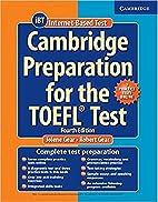 Cambridge Preparation for the TOEFL Test…