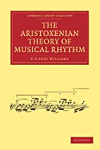 The Aristoxenian Theory of Musical Rhythm…