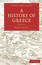 A History of Greece, Volume VIII by George…
