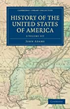 History of the United States- Eleven Volumes…